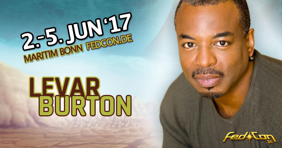 FedCon 26 |Stargast | LeVar Burton