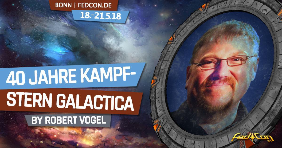 FedCon 27 | Vortrag | 40 Jahre Kampfstern Galactica