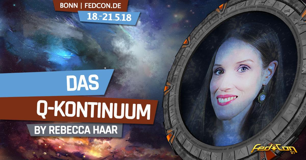 FedCon 27 | Vortrag | FedCon 2018 | Das Q-Kontinuum