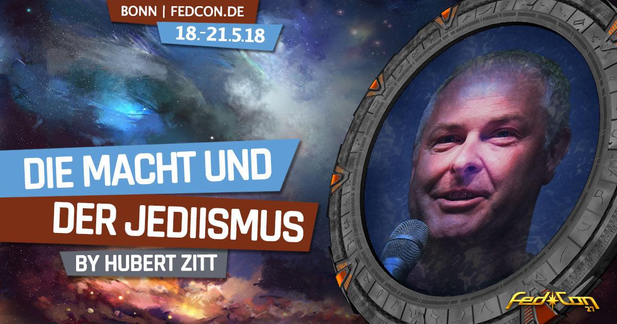 FedCon 27 | Vortrag | FedCon 2018 | Die MACHT und der Jediismus