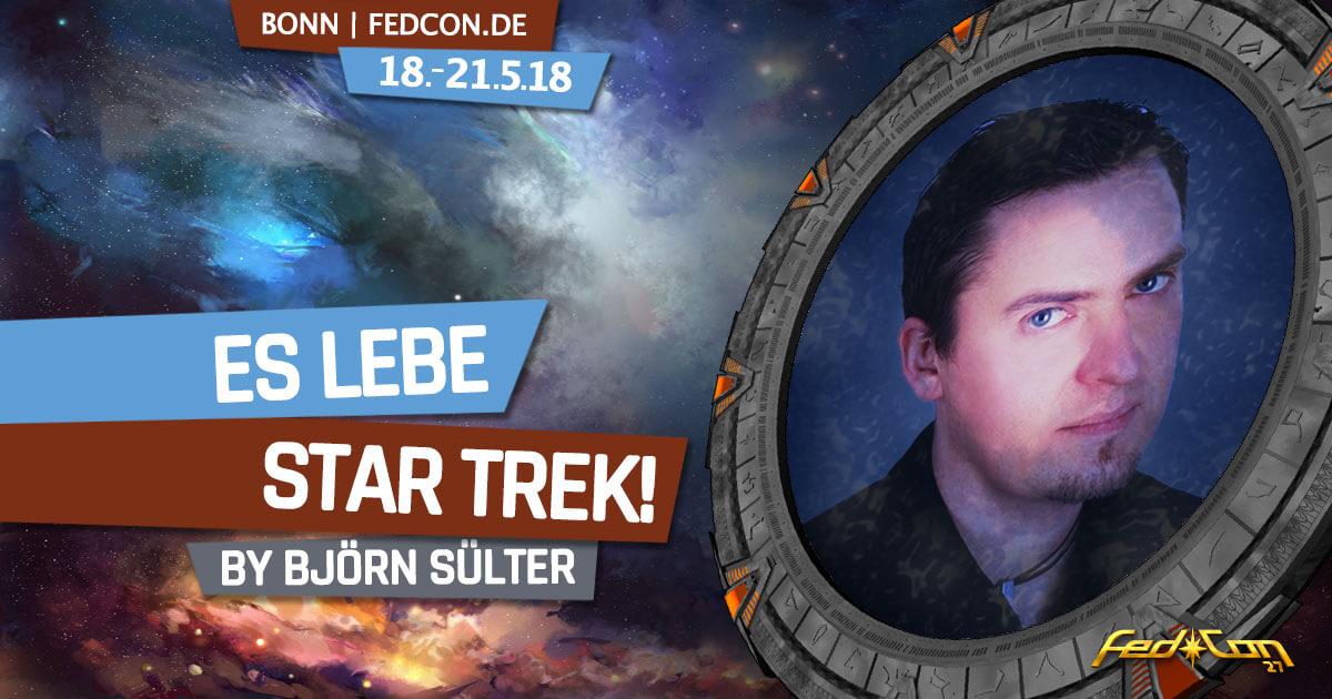 FedCon 27 | Lesung | Björn Sülter: Es lebe Star Trek!