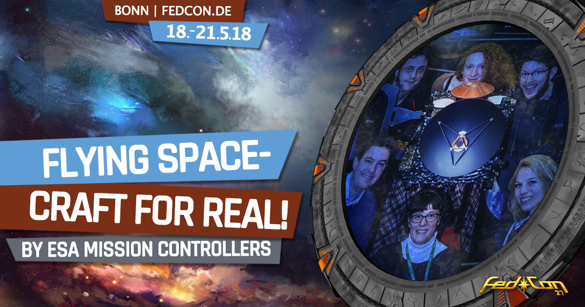 FedCon 27 | Vortrag | ESA: Flying Spacecraft for Real