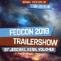 FEDCON | FedCon 2018 – Trailershow