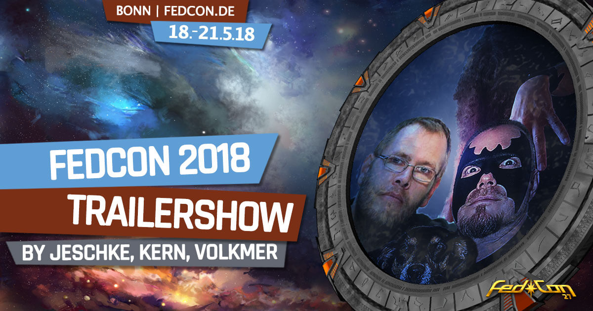 FedCon 27 | Vortrag | FedCon 2018 | Trailershow