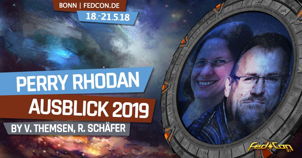 FedCon 27 | Vortrag | Perry Rhodan - Ausblick 2019