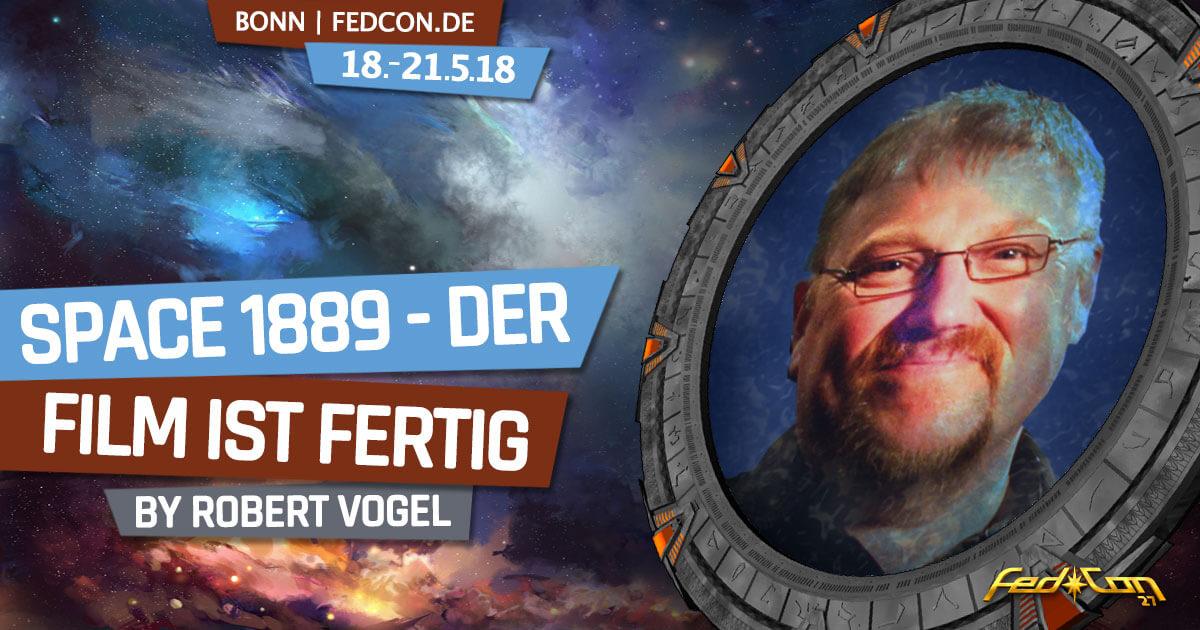 FedCon 27 | Vortrag | Space 1889 - Der Film ist fertig