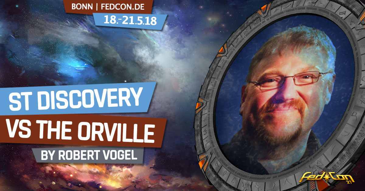 FedCon 27 | Vortrag | Star Trek Discovery vs The Orville