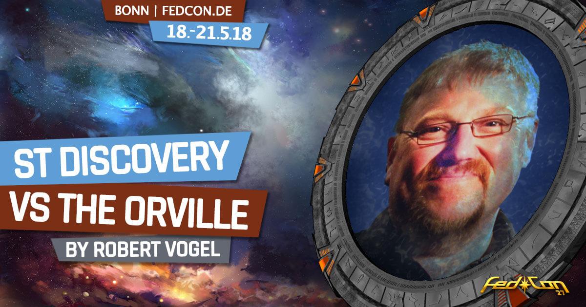 FedCon 27 | Vortrag | Star Trek Discovery vs The Orville