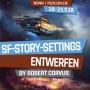 FEDCON | SF-Story-Settings entwerfen
