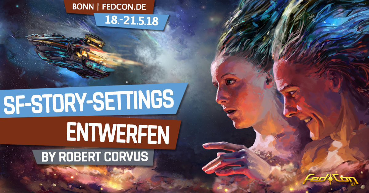 FedCon 27 | Workshop | SF-Story-Settings entwerfen