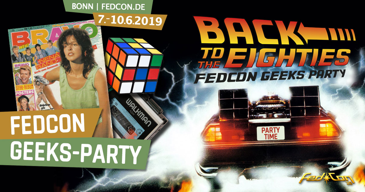 "FedCon 28 | Specials | FedCon Geeks Party ""Back to the Eighties"""
