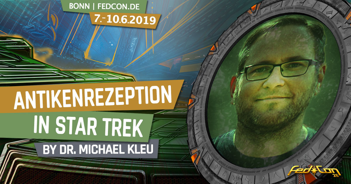FedCon 28 | Vortrag | Antikenrezeption in Star Trek