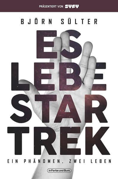 FedCon 28 | Vortrag | Es lebe Star Trek! - Buchcover