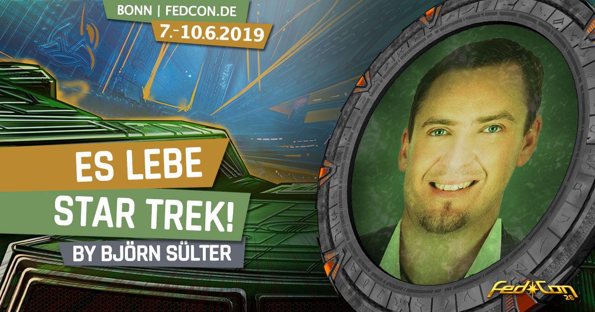 FedCon 28 | Vortrag | Es lebe Star Trek!
