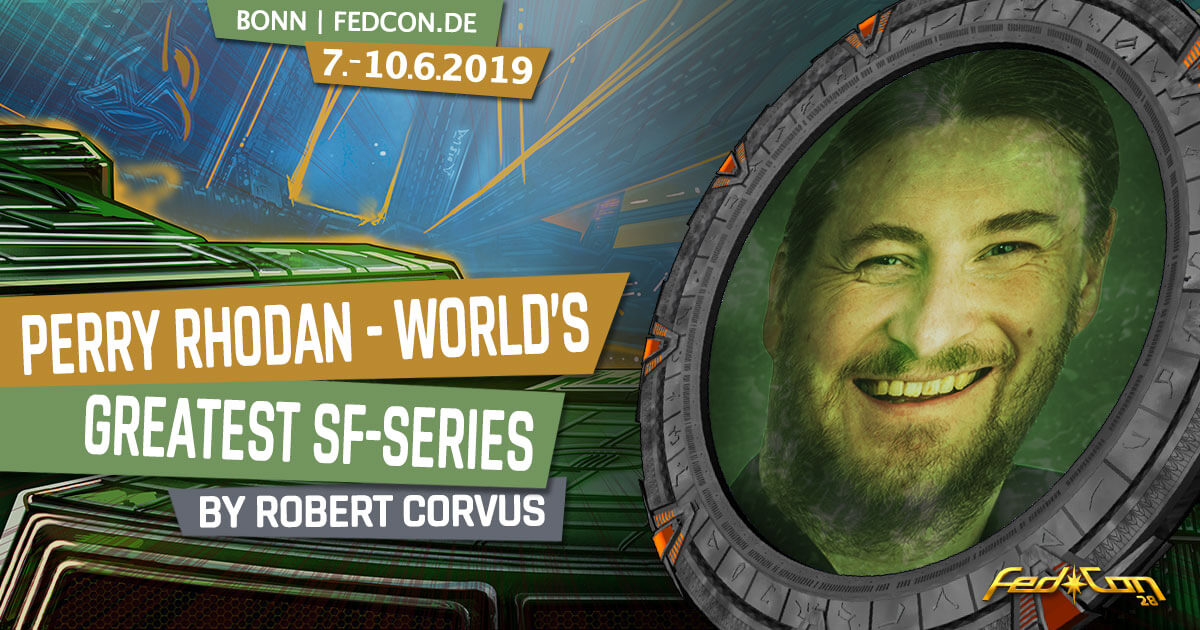 FedCon 28 | Vortrag | Perry Rhodan - World's greatest SF-Series
