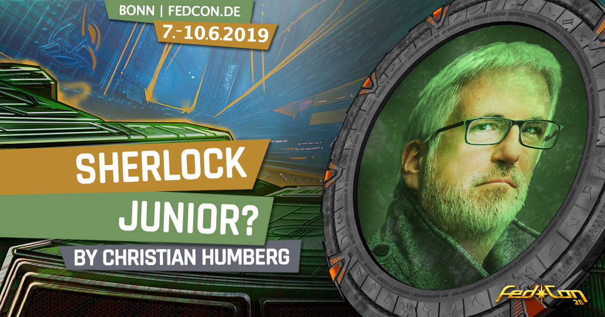 FedCon 28 | Vortrag | Sherlock Junior?