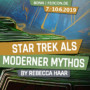 FEDCON | Star Trek as a modern myth