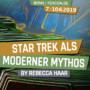 FEDCON | Star Trek als moderner Mythos