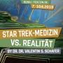 FEDCON | Star Trek-Medizin vs. Realität