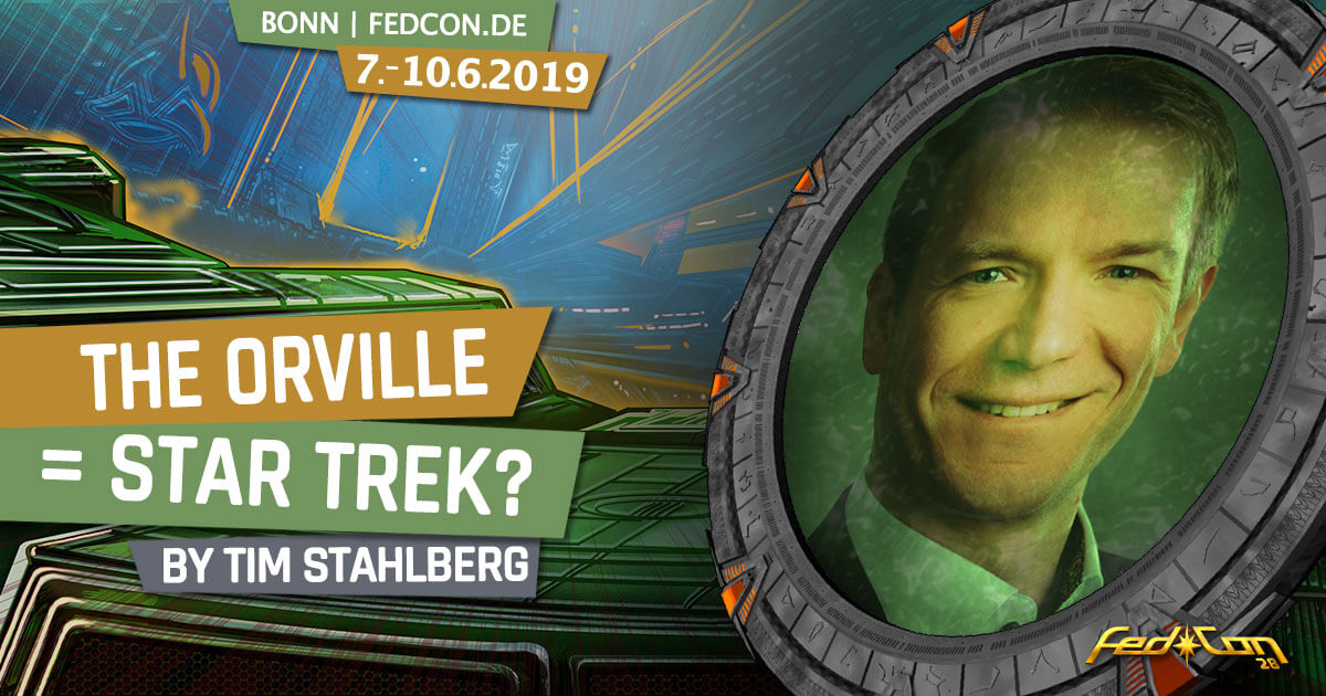 FedCon 28 | Vortrag | The Orville = Star Trek?