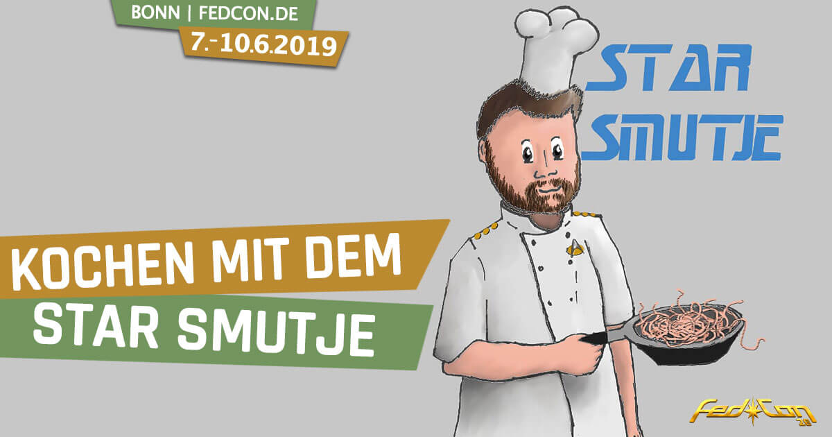 FedCon 28 | Workshop | Cooking with Star Smutje