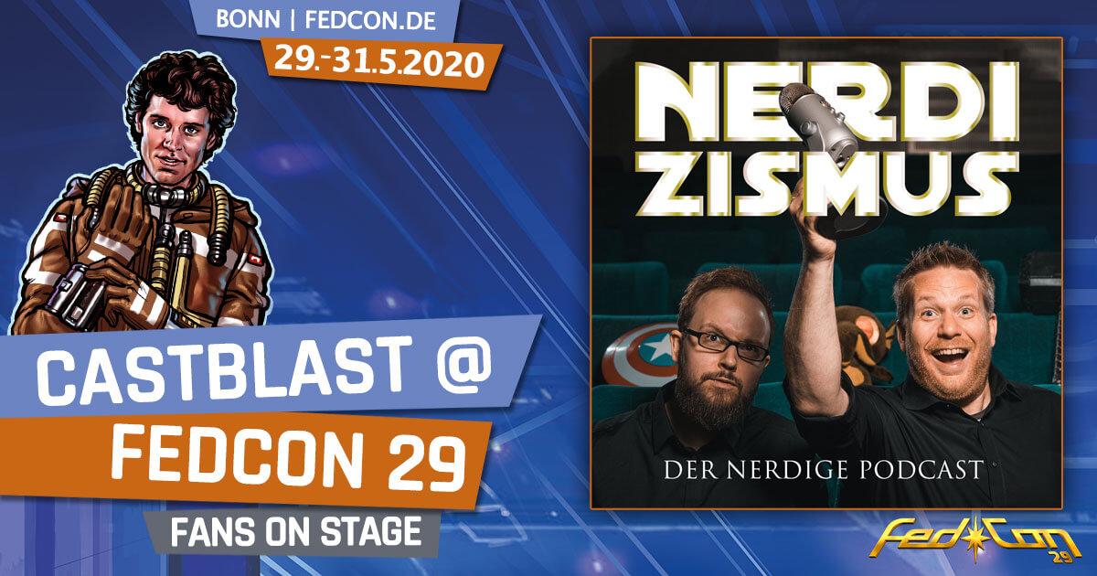FedCon 29 | Specials | CastBlast @ FedCon 29 @ by Nerdizismus.de