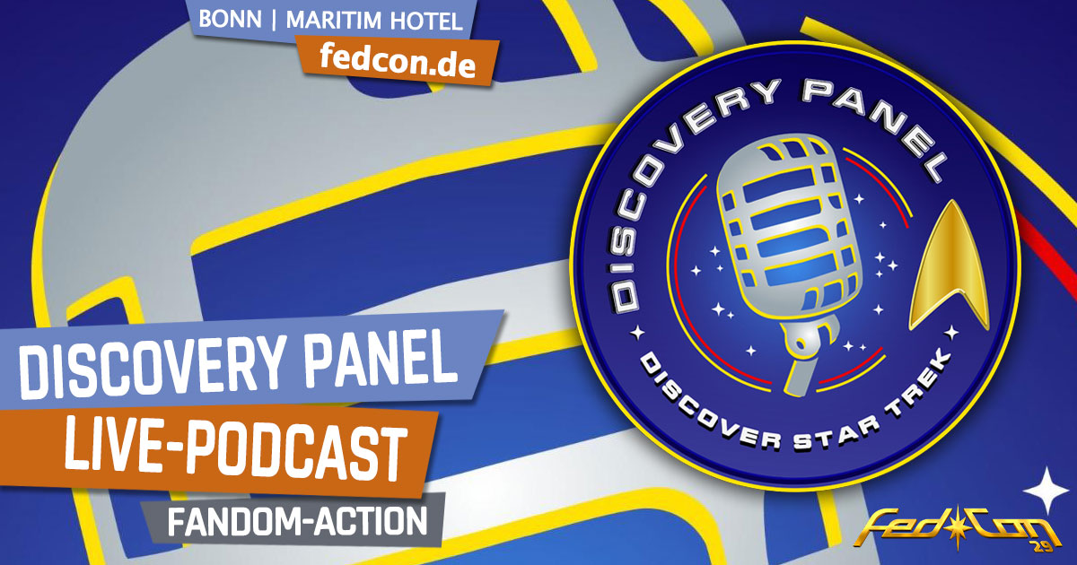 FedCon 29 | Specials | Discovery Panel - Live-Podcast