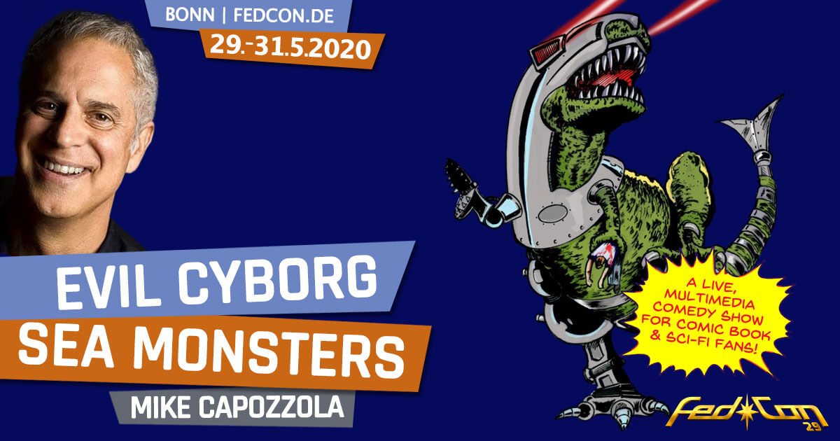 FedCon 29 | Specials | Evil Cyborg Sea Monsters | by Mike Capozzola