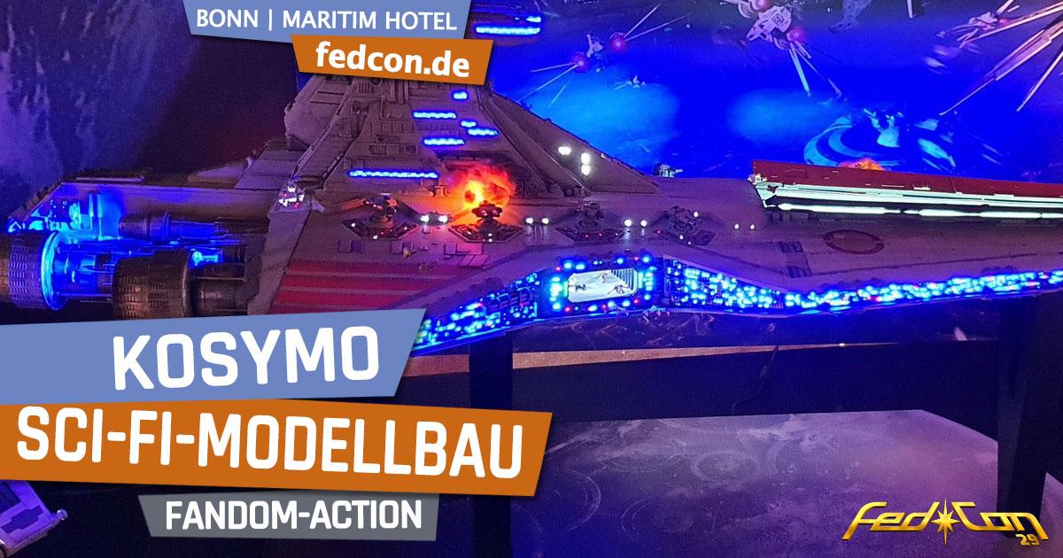 FedCon 29 | Specials | KosyMo Sci-Fi-Modellbau