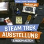 FEDCON | Steam Trek Exhibition