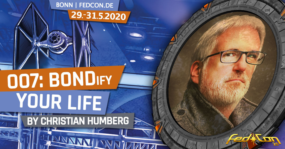 FedCon 29 | Vortrag | BONDify your life | by Christian Humberg