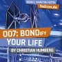 FEDCON | 007: BONDify your life