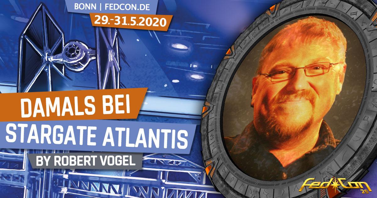 FedCon 29 | Vortrag | Damals bei Stargate Atlantis | by Robert Vogel