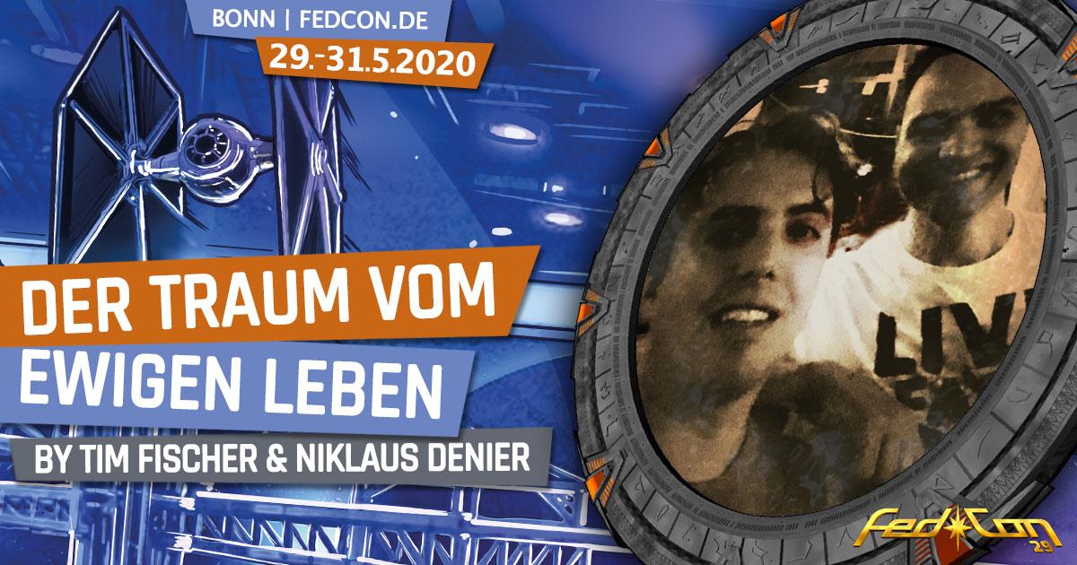 FedCon 29 | Vortrag | Der Traum vom ewigen Leben | by Tim Fischer & Niklaus Denier