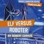 FEDCON | Elves versus Robots