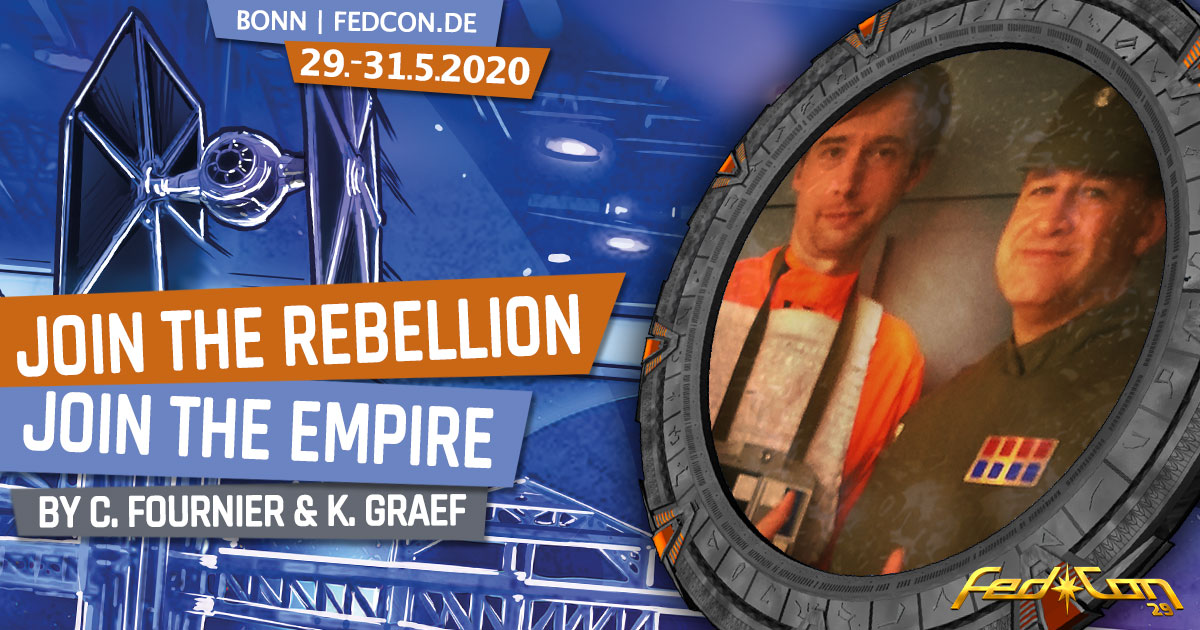 FedCon 29 | Vortrag | Join the Rebellion - Join the Empire | by Christoph Fournier & Karsten Graef