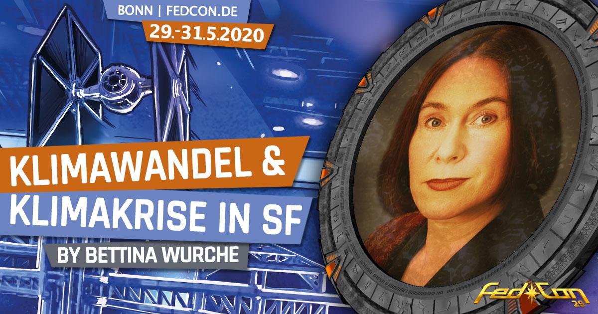FedCon 29 | Vortrag | Klimawandel & Klimakrise in SF | by Bettina Wurche