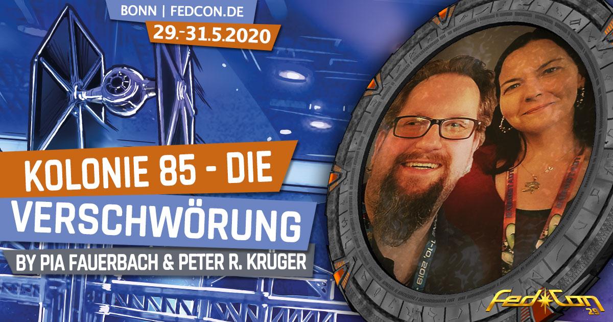FedCon 29 | Vortrag | Kolonie 85 - Die Verschwörung | by Pia Fauerbach & Peter R. Krüger