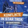 FEDCON | Konflikte in Star Trek