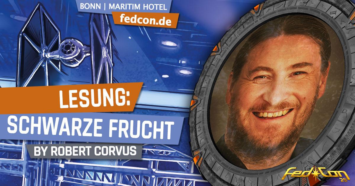 FedCon 29 | Vortrag | Lesung: Schwarze Frucht | by Robert Corvus