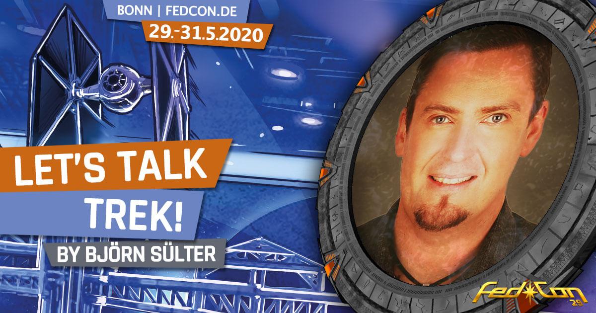 FedCon 29 | Vortrag | Let's talk Trek! | by Björn Sülter