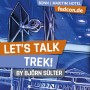 FEDCON | Let's talk TREK!