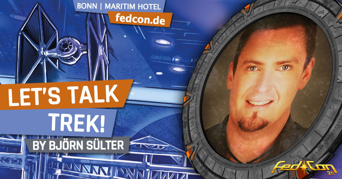 FedCon 29 | Vortrag | Let's talk Trek! | by Björn Sülter