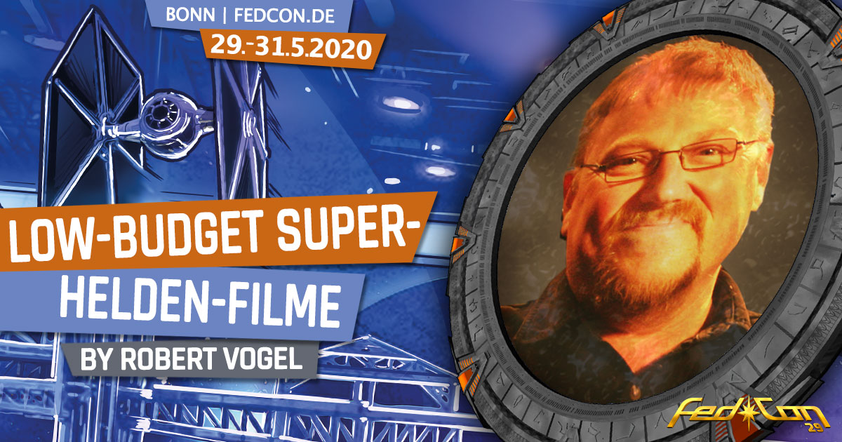 FedCon 29 | Vortrag | Low-Budget Superheldenfilme | by Robert Vogel