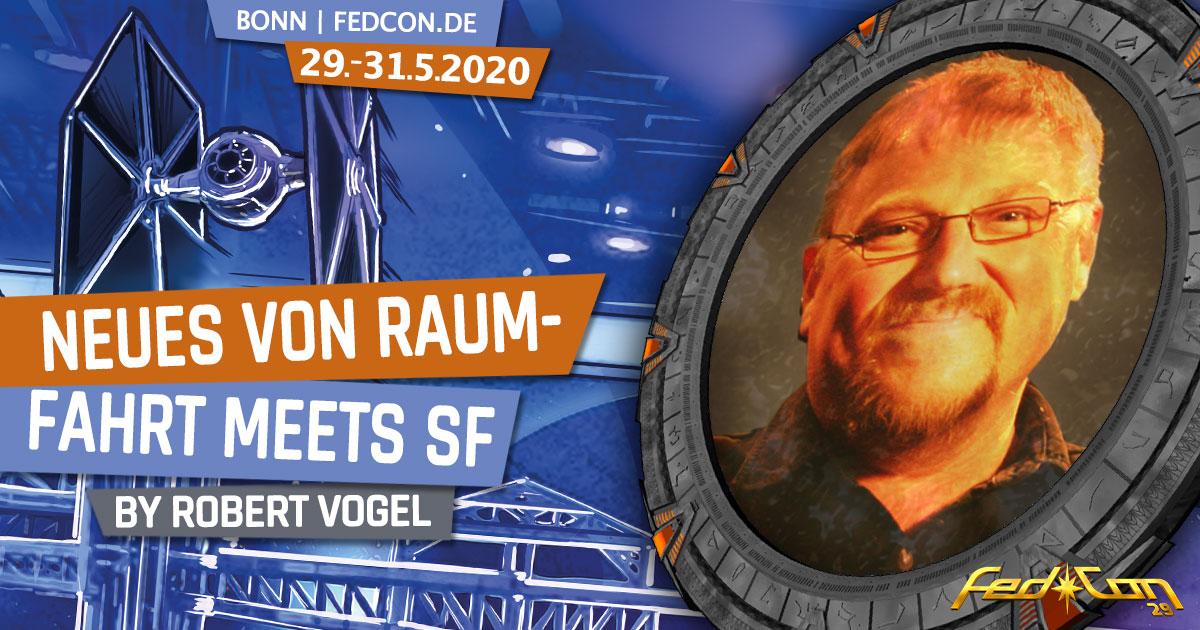 FedCon 29 | Vortrag | Neues von Raumfahrt meets SF | by Robert Vogel