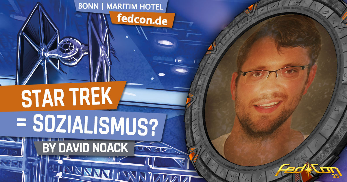FedCon 29 | Vortrag | Star Trek = Sozialismus? | by David Noack
