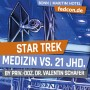 FEDCON | Star Trek Medizin vs. 21. Jhd.