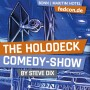 FEDCON | The Holodeck Comedy Show