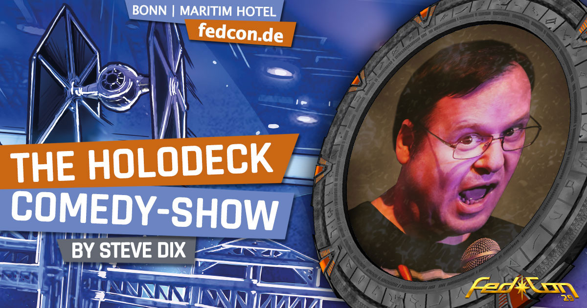 FedCon 29 | Vortrag | The Holodeck Comedy Show | by Steve Dix