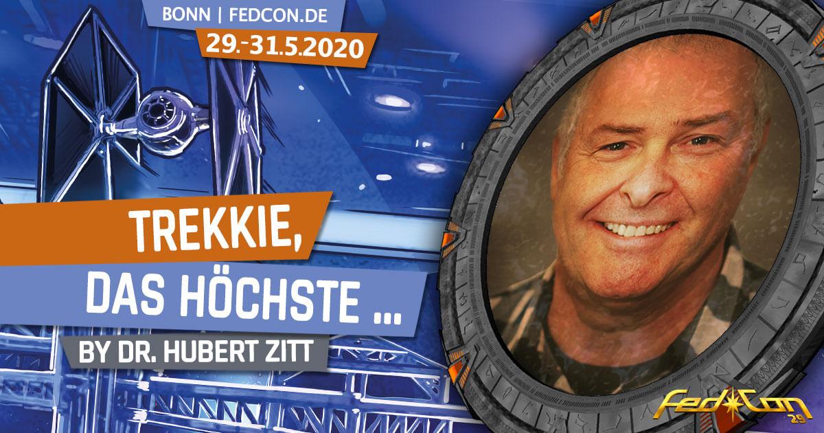 FedCon 29 | Vortrag | Trekkie, das Höchste ... | by Dr. Hubert Zitt